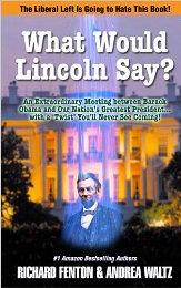 What Would Lincoln Say by Richard Fenton and Andrea Waltz